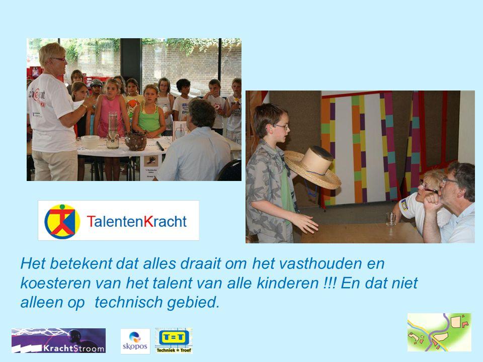 Het betekent dat alles draait om het vasthouden en koesteren van het talent van alle kinderen !!! En dat niet alleen op technisch gebied.