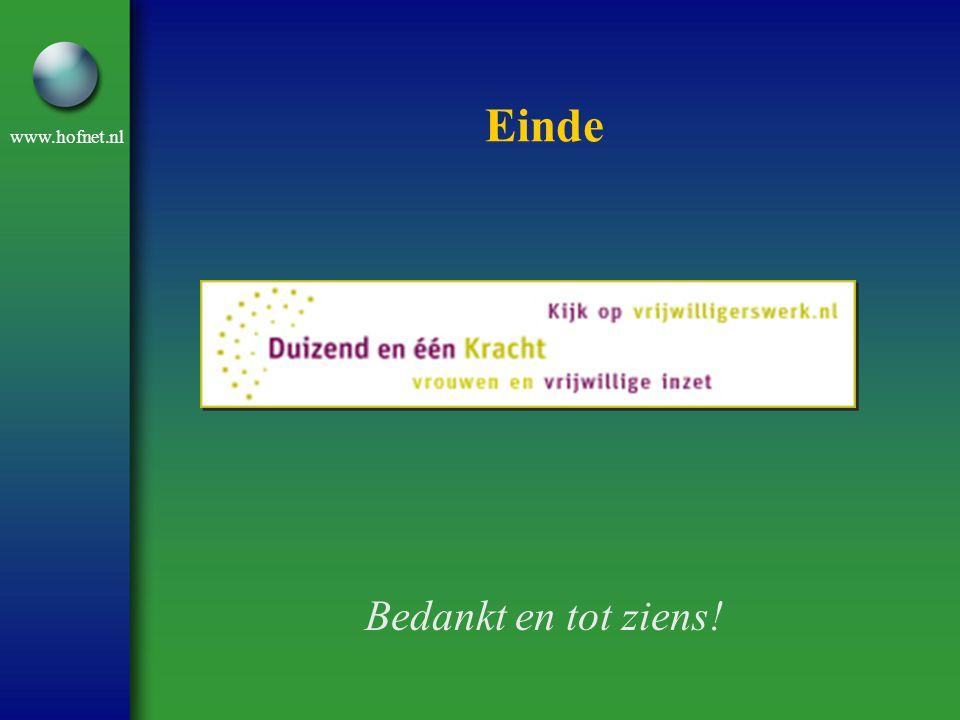 www.hofnet.nl Einde Bedankt en tot ziens!