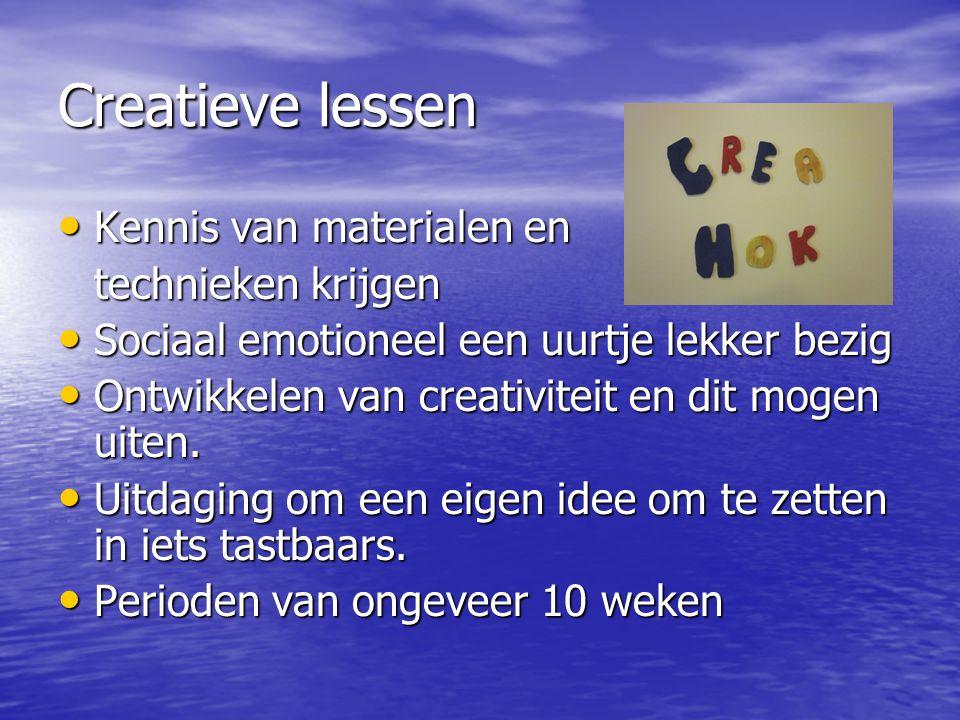 Creatieve lessen • Kennis van materialen en technieken krijgen • Sociaal emotioneel een uurtje lekker bezig • Ontwikkelen van creativiteit en dit mogen uiten.