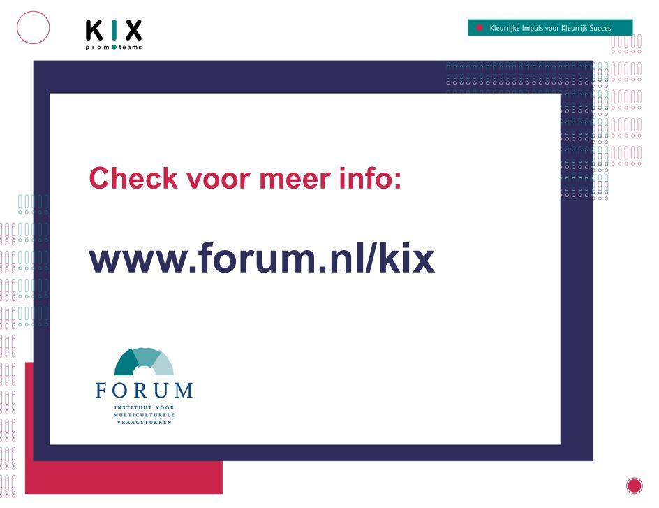 Check voor meer info: www.forum.nl/kix