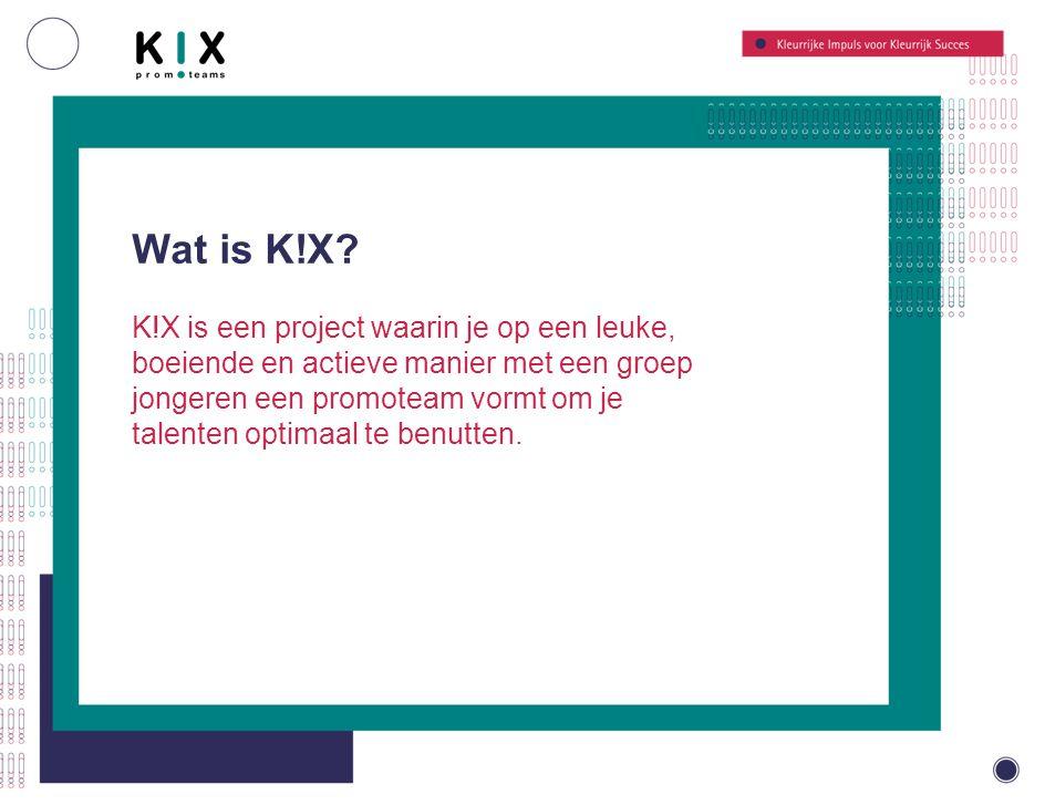 Wat is K!X.