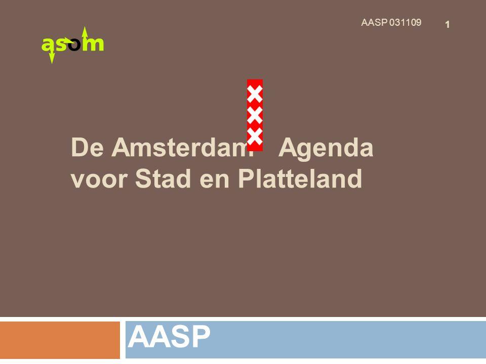 1 AASP 031109 De Amsterdam Agenda voor Stad en Platteland AASP