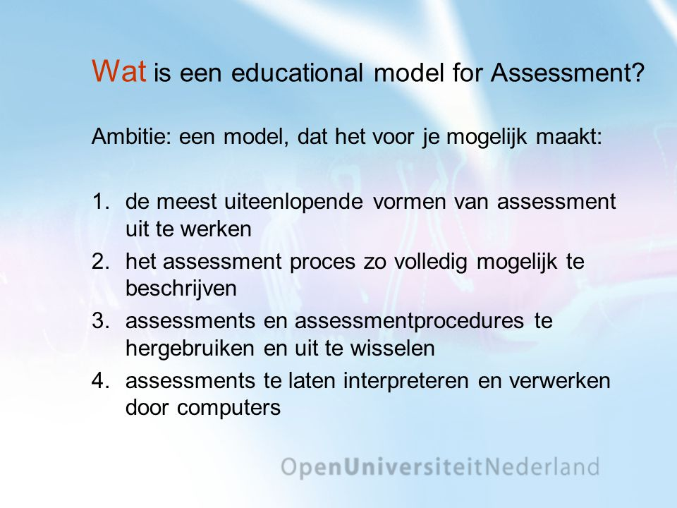 Wat is een educational model for Assessment.