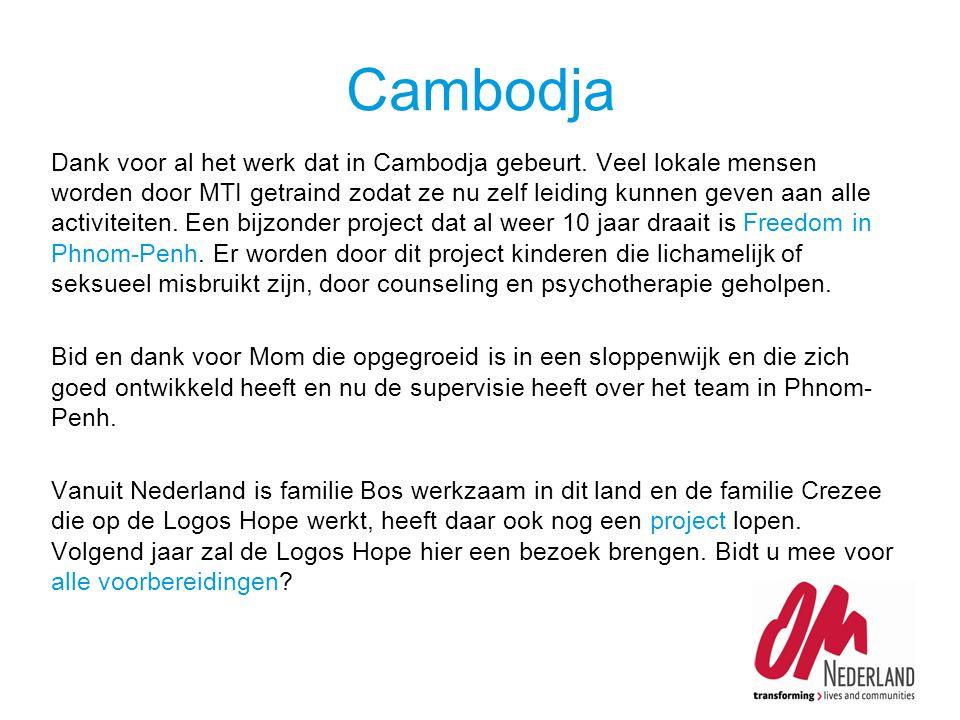 Dank voor al het werk dat in Cambodja gebeurt.