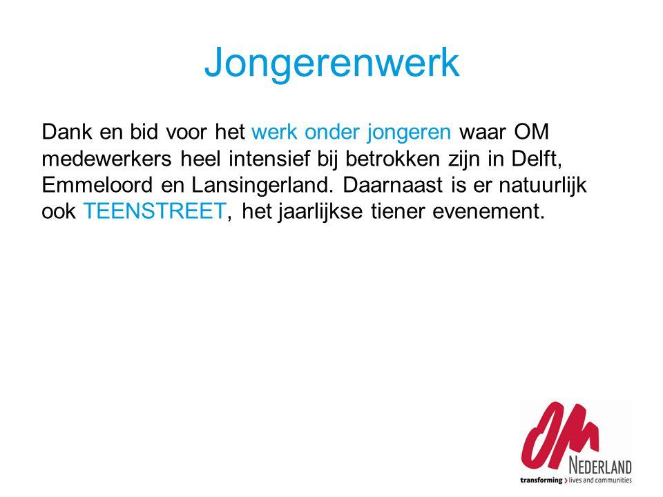 Dank en bid voor het werk onder jongeren waar OM medewerkers heel intensief bij betrokken zijn in Delft, Emmeloord en Lansingerland.