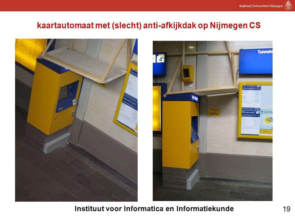 19 Instituut voor Informatica en Informatiekunde kaartautomaat met (slecht) anti-afkijkdak op Nijmegen CS