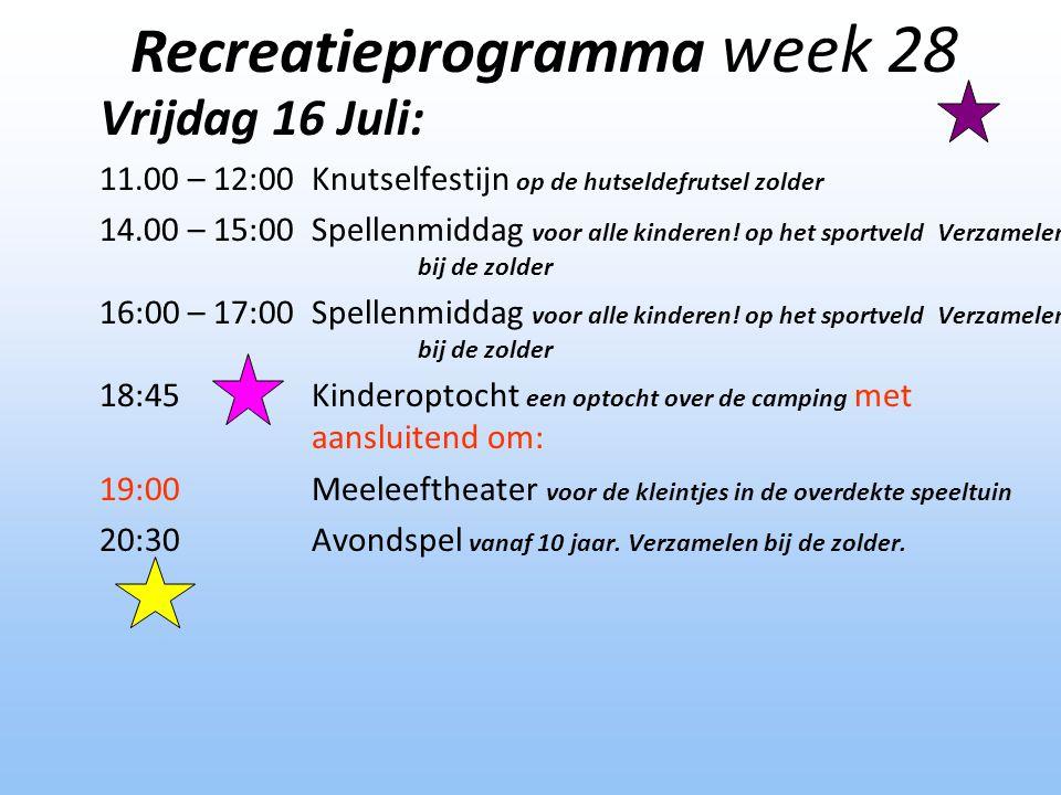 Vrijdag 16 Juli: 11.00 – 12:00Knutselfestijn op de hutseldefrutsel zolder 14.00 – 15:00Spellenmiddag voor alle kinderen! op het sportveld Verzamelen b