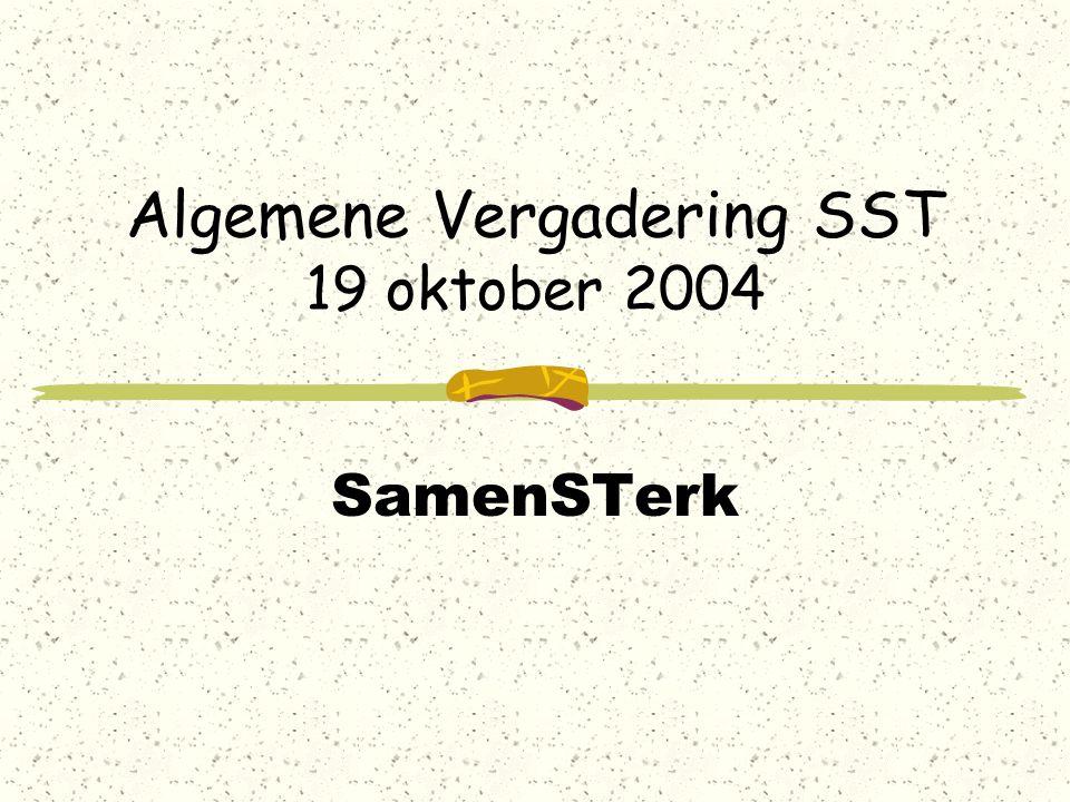 Algemene Vergadering SST 19 oktober 2004 SamenSTerk