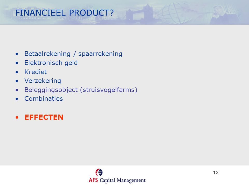 12 FINANCIEEL PRODUCT.