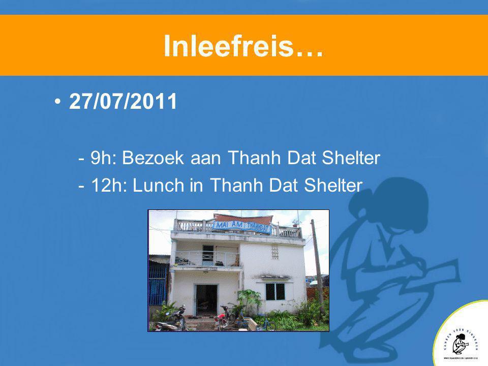 Inleefreis… •Thanh Dat Shelter •Project gesteund door EFD in 2010 •Ophoging vloer •Herstelling dak •MAS program •Geeft onderdak en opleiding aan 32 andersvalide jongeren