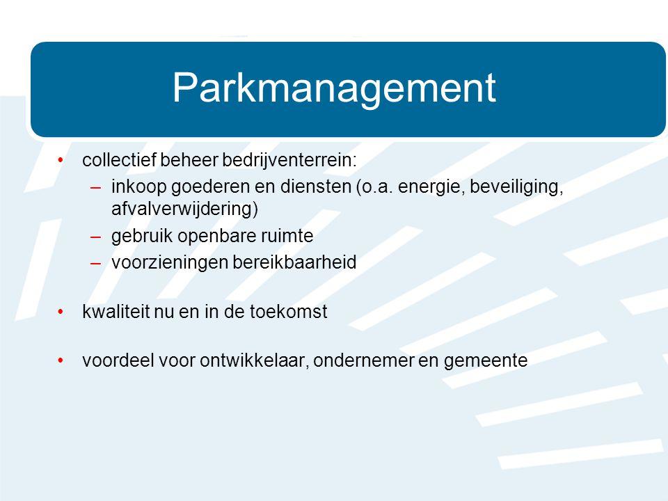 •collectief beheer bedrijventerrein: –inkoop goederen en diensten (o.a.