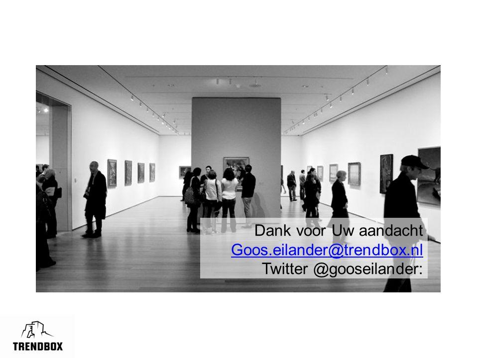 Dank voor Uw aandacht Goos.eilander@trendbox.nl Twitter @gooseilander: