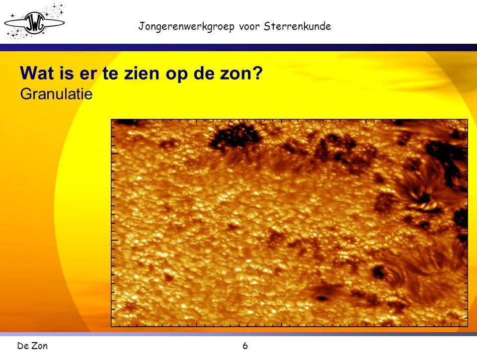 6 Jongerenwerkgroep voor Sterrenkunde De Zon Wat is er te zien op de zon? Granulatie