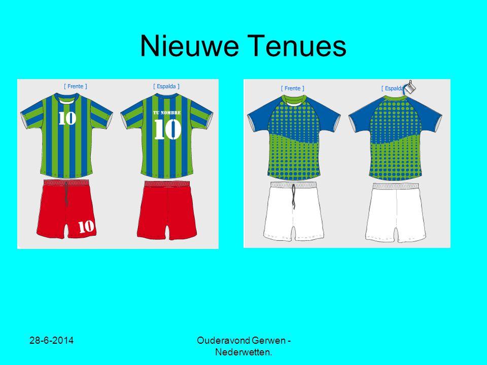 28-6-2014Ouderavond Gerwen - Nederwetten. Nieuwe Tenues