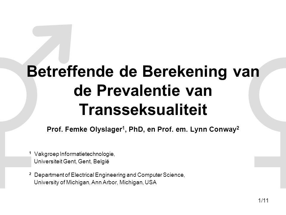 1/11 Betreffende de Berekening van de Prevalentie van Transseksualiteit Prof.