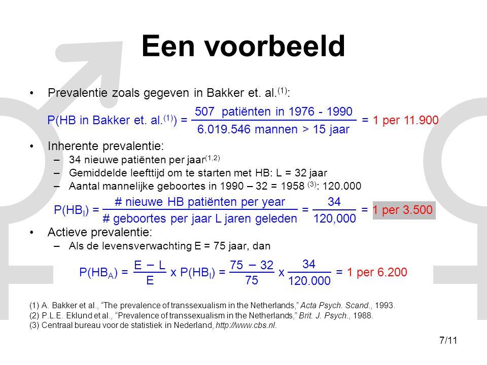 7/11 Een voorbeeld •Prevalentie zoals gegeven in Bakker et.
