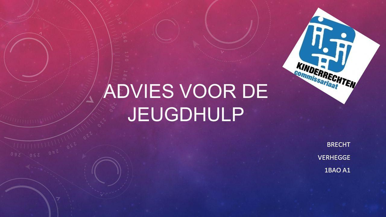 ADVIES VOOR DE JEUGDHULP BRECHT VERHEGGE 1BAO A1