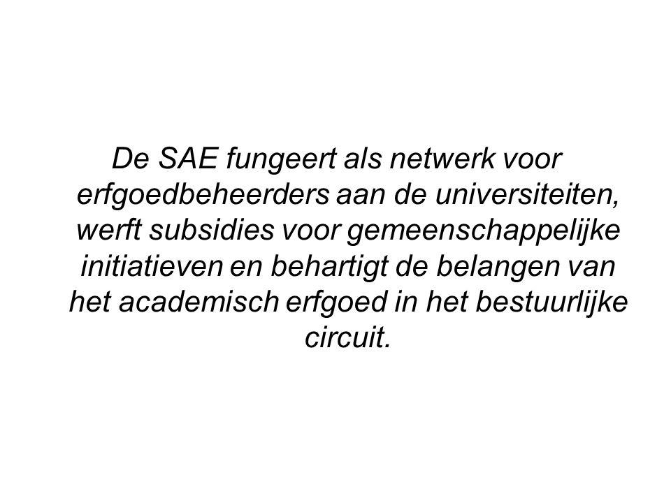 De SAE fungeert als netwerk voor erfgoedbeheerders aan de universiteiten, werft subsidies voor gemeenschappelijke initiatieven en behartigt de belangen van het academisch erfgoed in het bestuurlijke circuit.