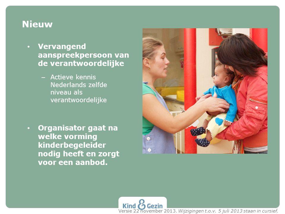 • Vervangend aanspreekpersoon van de verantwoordelijke – Actieve kennis Nederlands zelfde niveau als verantwoordelijke • Organisator gaat na welke vor