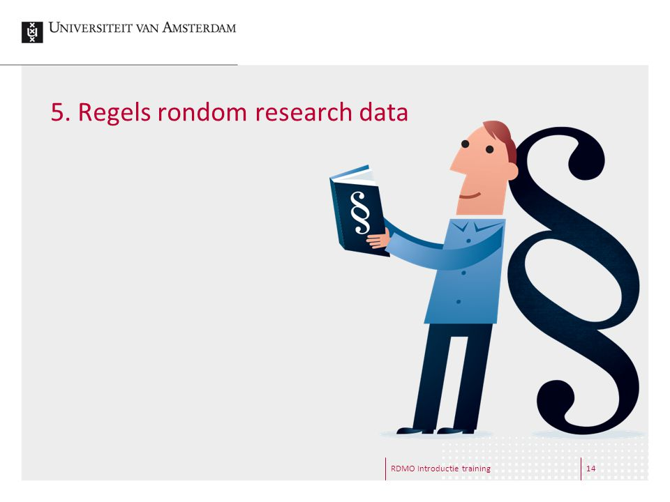 5. Regels rondom research data RDMO Introductie training14
