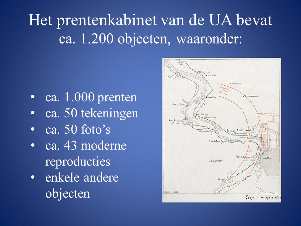 Het prentenkabinet van de UA bevat ca. 1.200 objecten, waaronder: • ca. 1.000 prenten • ca. 50 tekeningen • ca. 50 foto's • ca. 43 moderne reproductie