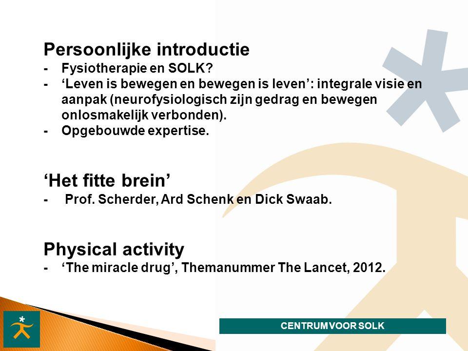 CENTRUM VOOR SOLK Persoonlijke introductie - Fysiotherapie en SOLK.