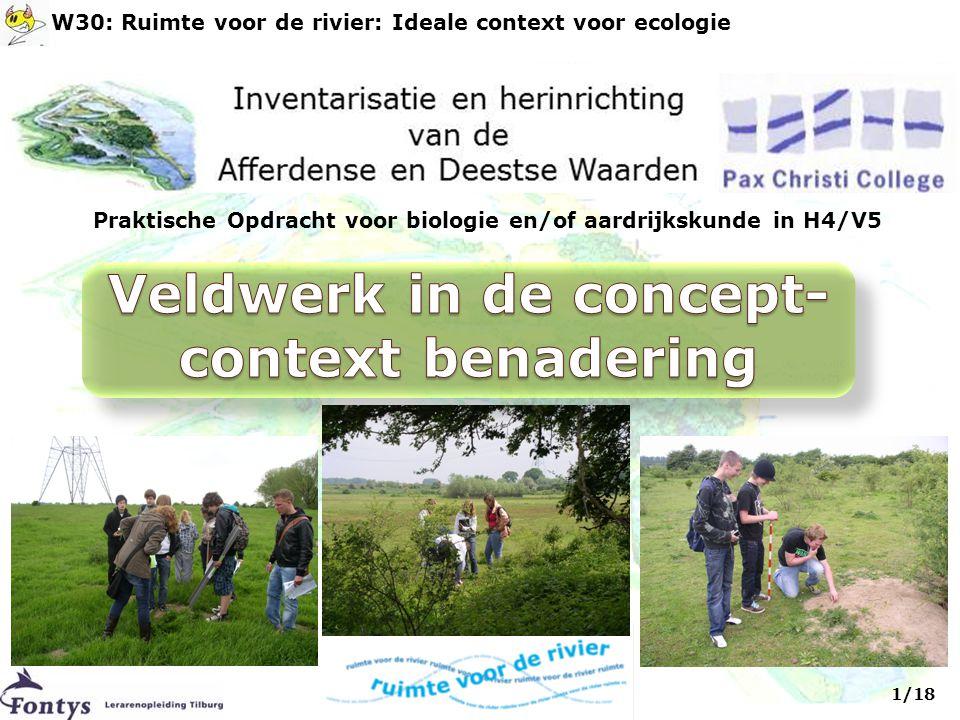 Praktische Opdracht voor biologie en/of aardrijkskunde in H4/V5 1/18 W30: Ruimte voor de rivier: Ideale context voor ecologie