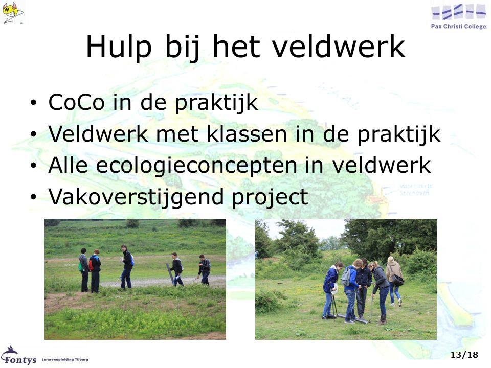 Hulp bij het veldwerk • CoCo in de praktijk • Veldwerk met klassen in de praktijk • Alle ecologieconcepten in veldwerk • Vakoverstijgend project 13/18
