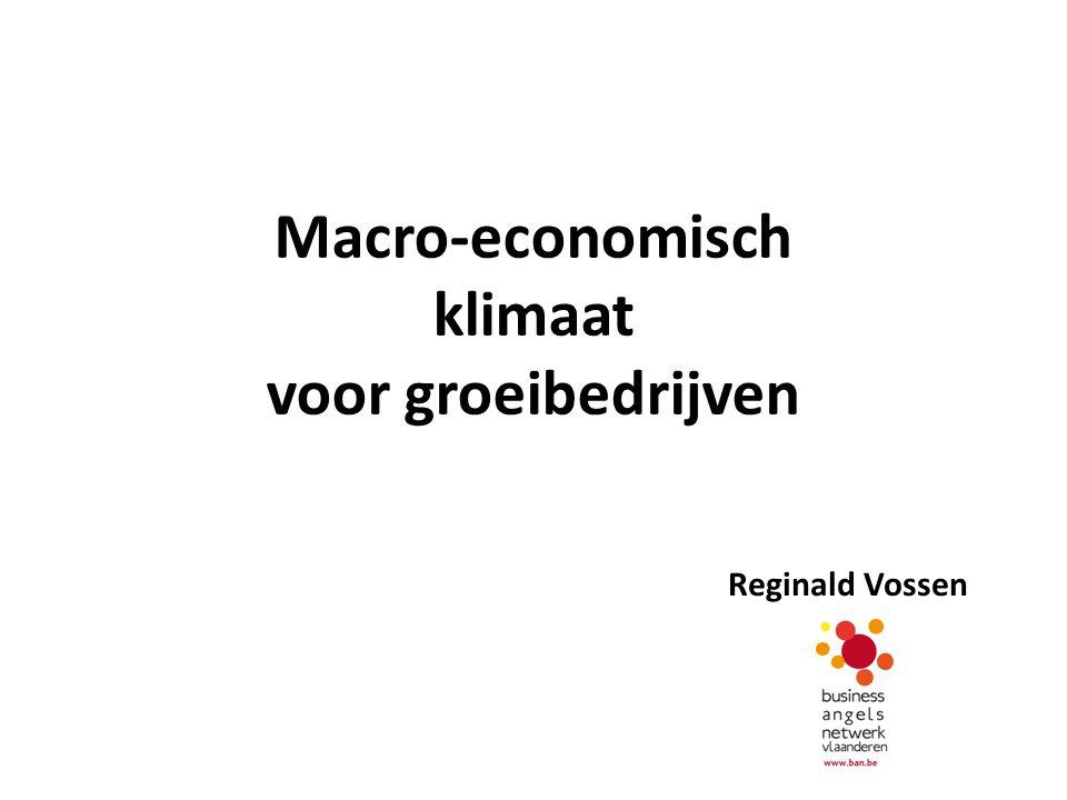 Macro-economisch klimaat voor groeibedrijven Reginald Vossen