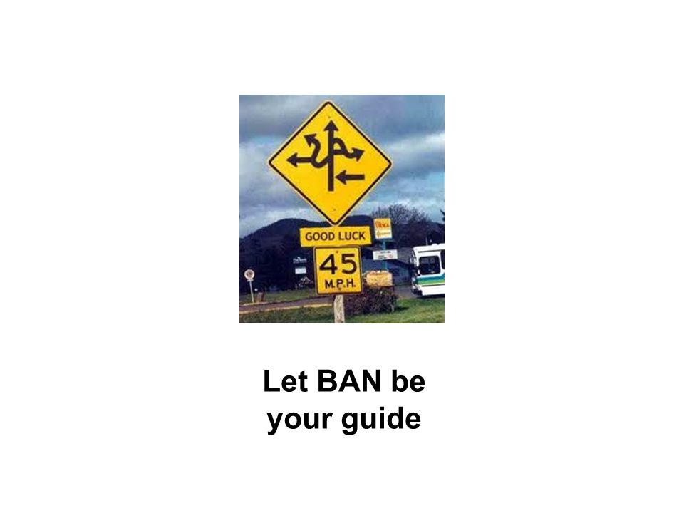 Let BAN be your guide