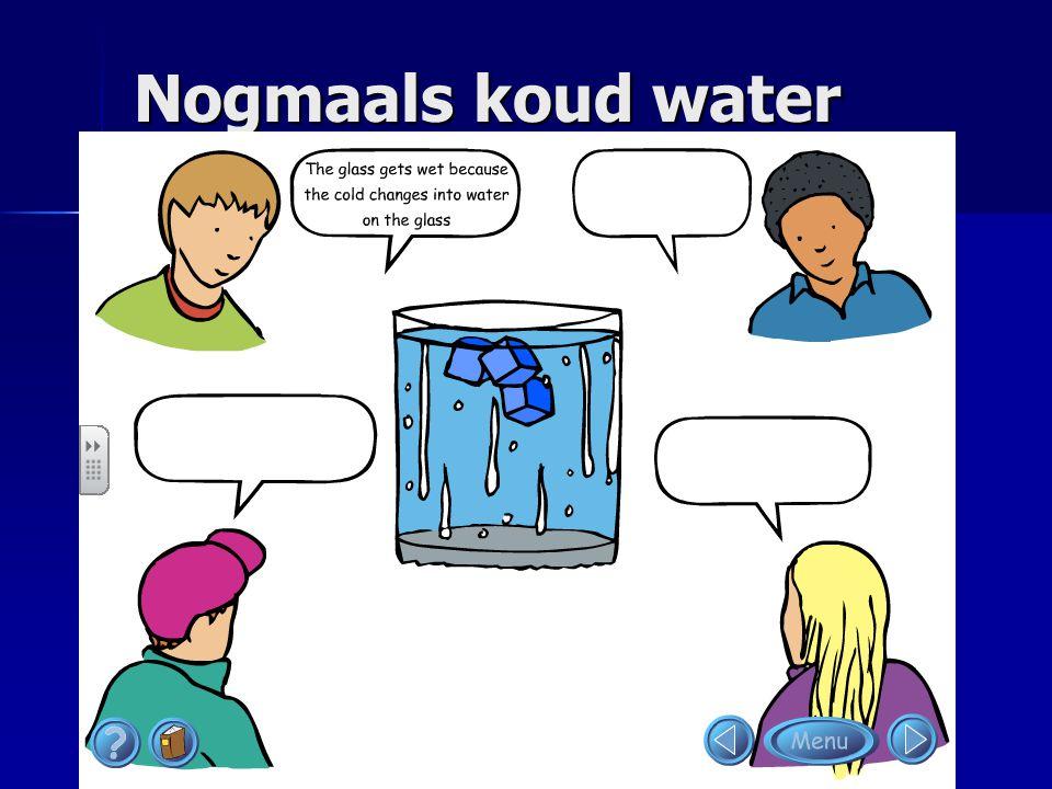 Nogmaals koud water