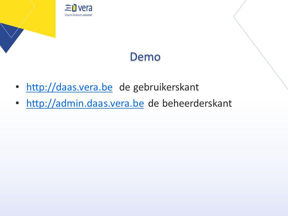 Demo • http://daas.vera.be de gebruikerskant http://daas.vera.be • http://admin.daas.vera.be de beheerderskant http://admin.daas.vera.be