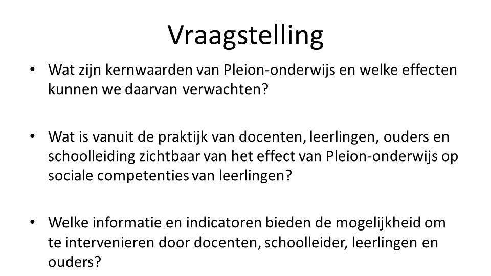 Vraagstelling • Wat zijn kernwaarden van Pleion-onderwijs en welke effecten kunnen we daarvan verwachten? • Wat is vanuit de praktijk van docenten, le