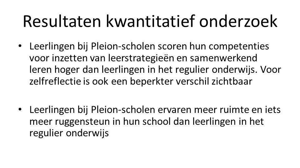 Resultaten kwantitatief onderzoek • Leerlingen bij Pleion-scholen scoren hun competenties voor inzetten van leerstrategieën en samenwerkend leren hoge