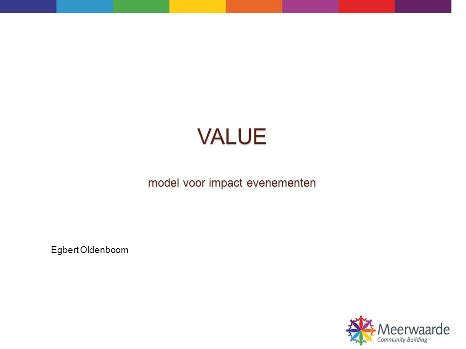 VALUE model voor impact evenementen Egbert Oldenboom