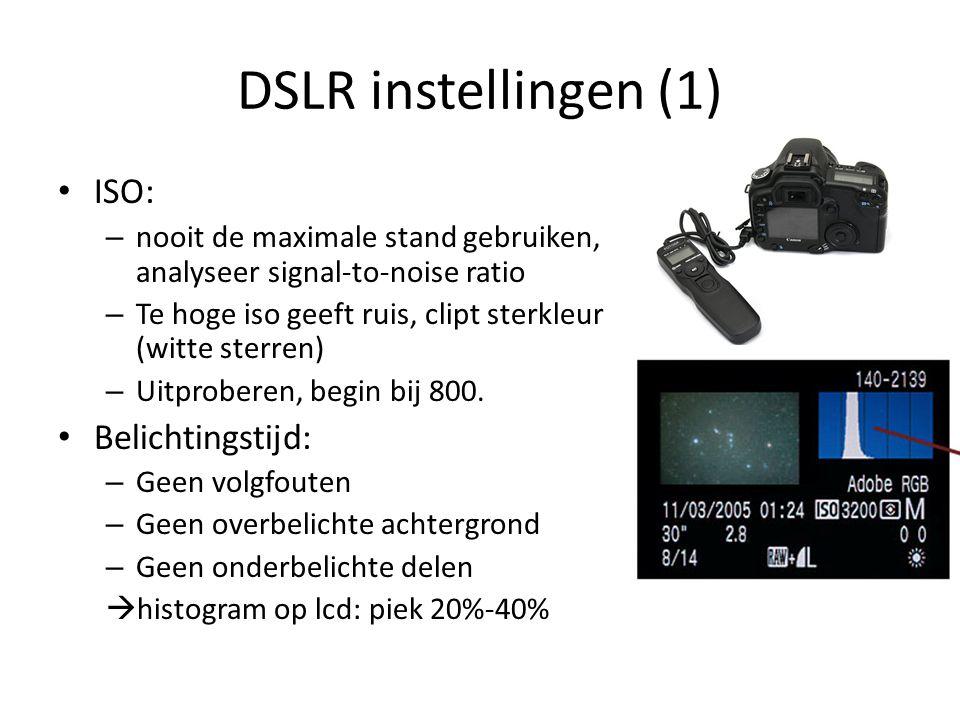 DSLR instellingen (1) • ISO: – nooit de maximale stand gebruiken, analyseer signal-to-noise ratio – Te hoge iso geeft ruis, clipt sterkleur (witte ste