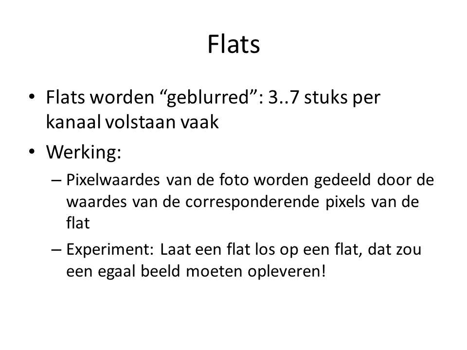"""• Flats worden """"geblurred"""": 3..7 stuks per kanaal volstaan vaak • Werking: – Pixelwaardes van de foto worden gedeeld door de waardes van de correspond"""