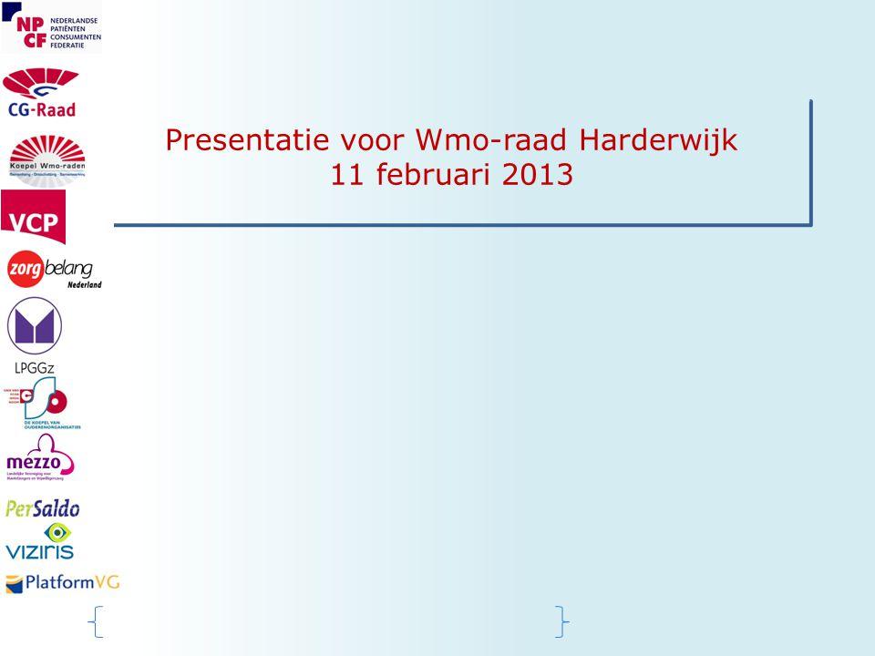 Presentatie voor Wmo-raad Harderwijk 11 februari 2013