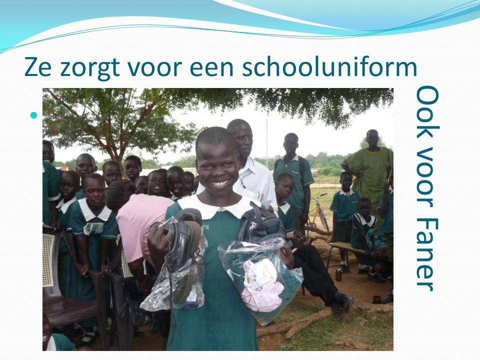 Ze zorgt voor een schooluniform Ook voor Faner MM