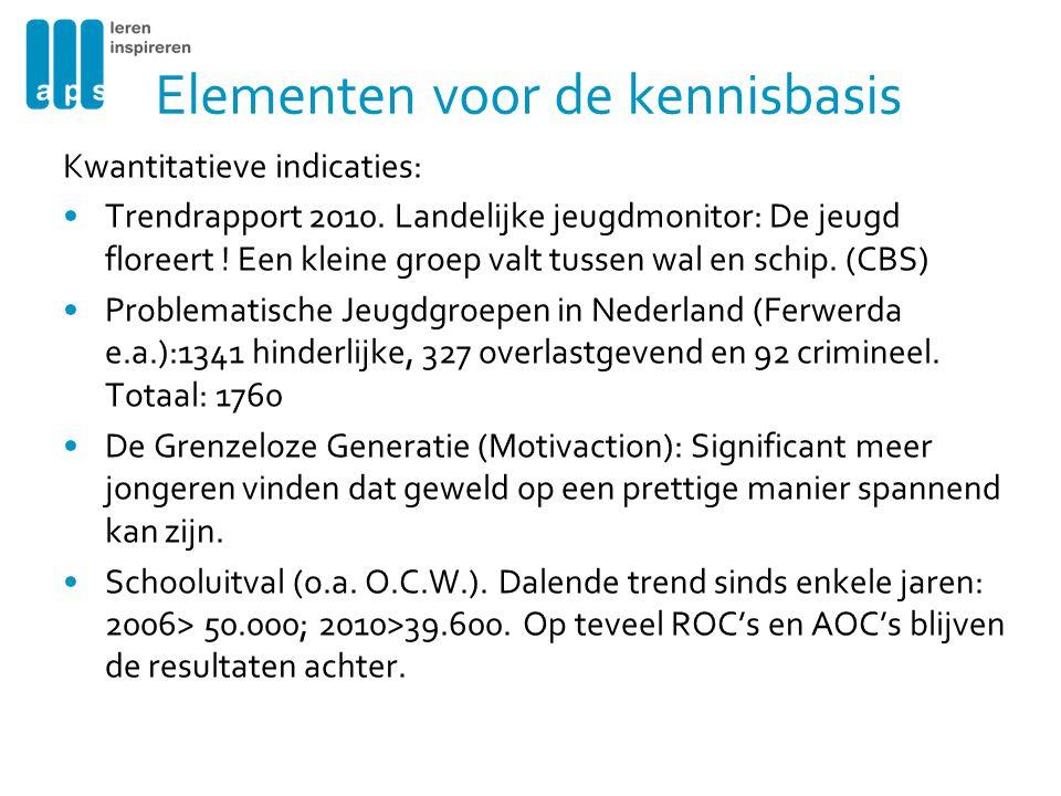 Elementen voor de kennisbasis Kwantitatieve indicaties: •Trendrapport 2010.