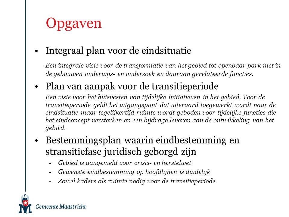 Opgaven •Integraal plan voor de eindsituatie Een integrale visie voor de transformatie van het gebied tot openbaar park met in de gebouwen onderwijs- en onderzoek en daaraan gerelateerde functies.