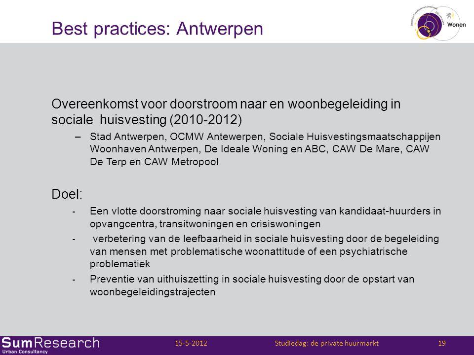 Best practices: Antwerpen Overeenkomst voor doorstroom naar en woonbegeleiding in sociale huisvesting (2010-2012) –Stad Antwerpen, OCMW Antewerpen, So