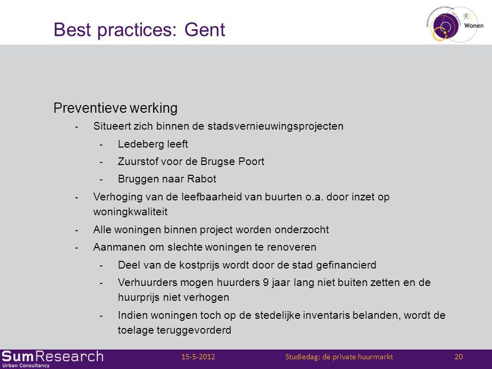 Best practices: Gent Preventieve werking ‐ Situeert zich binnen de stadsvernieuwingsprojecten ‐ Ledeberg leeft ‐ Zuurstof voor de Brugse Poort ‐ Brugg