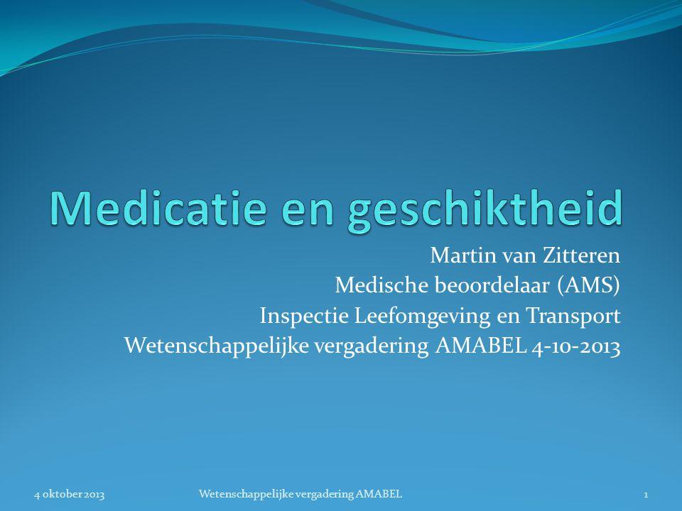 Martin van Zitteren Medische beoordelaar (AMS) Inspectie Leefomgeving en Transport Wetenschappelijke vergadering AMABEL 4-10-2013 4 oktober 20131Weten