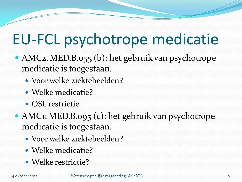 EU-FCL psychotrope medicatie  AMC2.