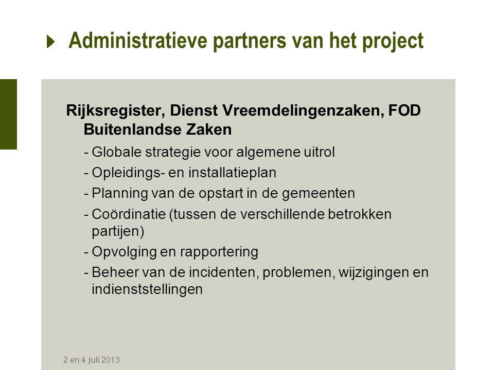 Administratieve partners van het project Rijksregister, Dienst Vreemdelingenzaken, FOD Buitenlandse Zaken -Globale strategie voor algemene uitrol -Opl