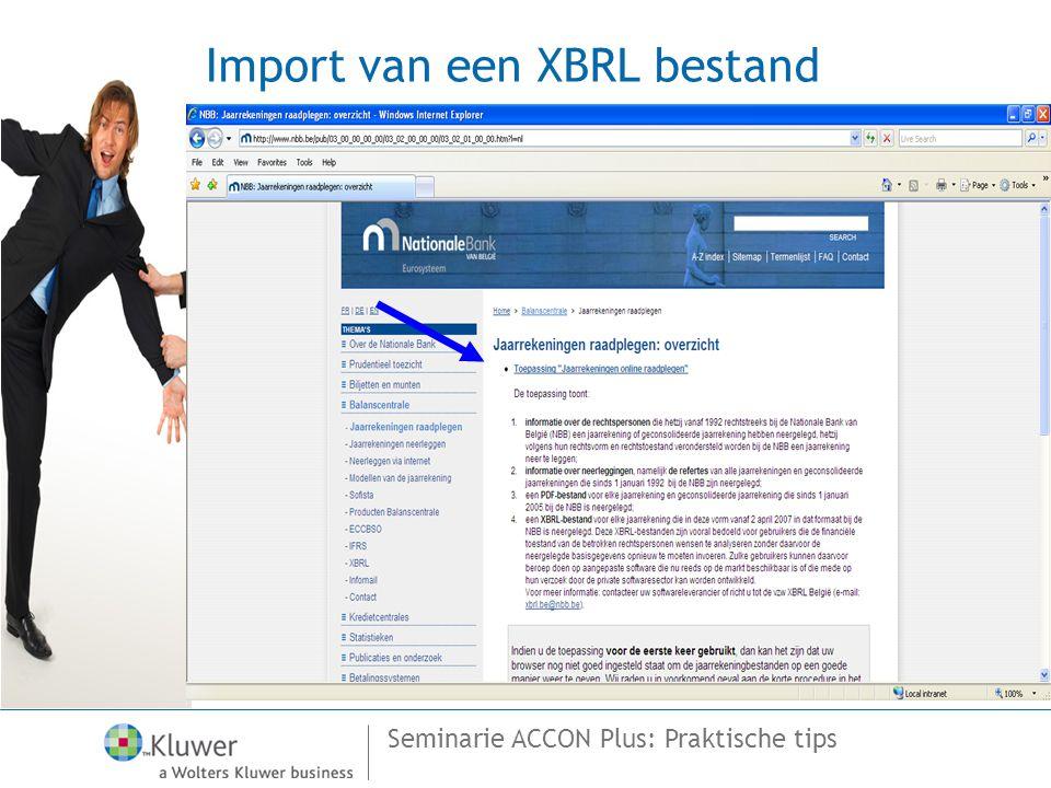 Seminarie ACCON Plus: Praktische tips Import van een XBRL bestand