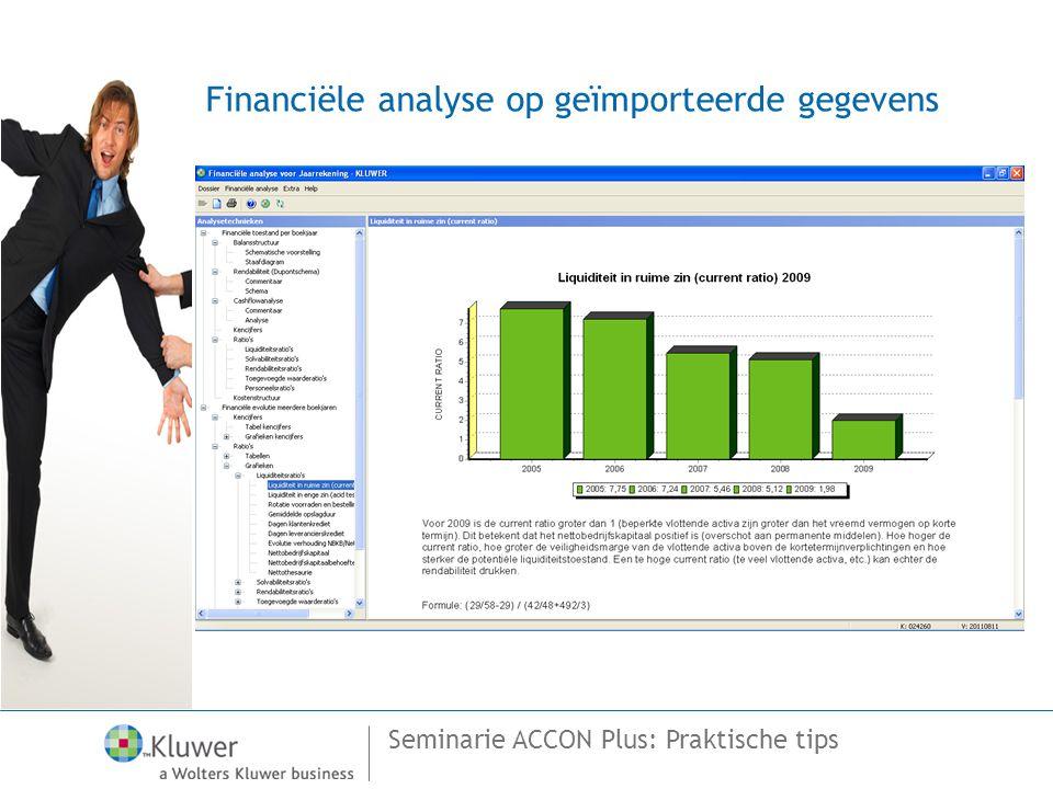 Seminarie ACCON Plus: Praktische tips Financiële analyse op geïmporteerde gegevens