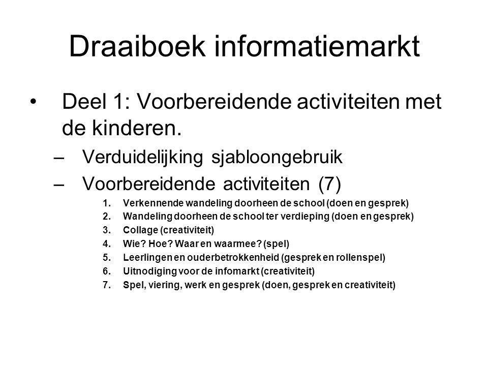 Draaiboek informatiemarkt •Deel 1: Voorbereidende activiteiten met de kinderen.