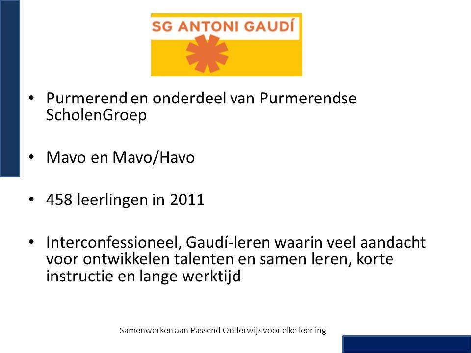 • Purmerend en onderdeel van Purmerendse ScholenGroep • Mavo en Mavo/Havo • 458 leerlingen in 2011 • Interconfessioneel, Gaudí-leren waarin veel aanda